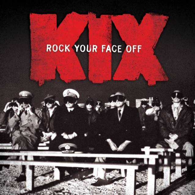 KIX-Rock-Your-Face-Off-640x640