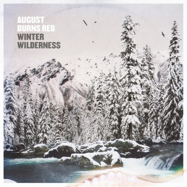 August Burns Red Releases 'winter Wilderness' Ep