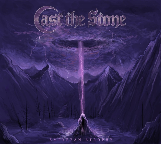 CAST THE STONE Feat. Members of MISERY INDEX, CATTLE DECAPITATION: Listen To Entire 'Empyrean Atrophy' EP