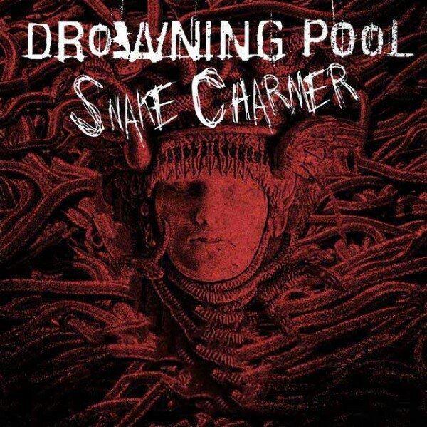 drowningpoolsnakecharmer