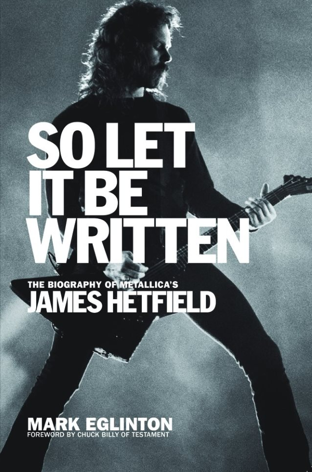 jameshetfieldletitbewrittenbook