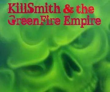 killsmithandthegreenempirecd