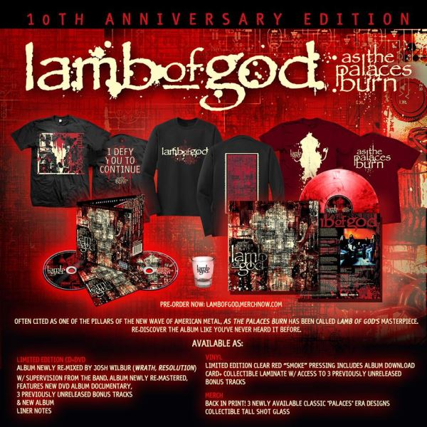 Lamb Of God: 'As The Palaces Burn' 10th Anniversary ...