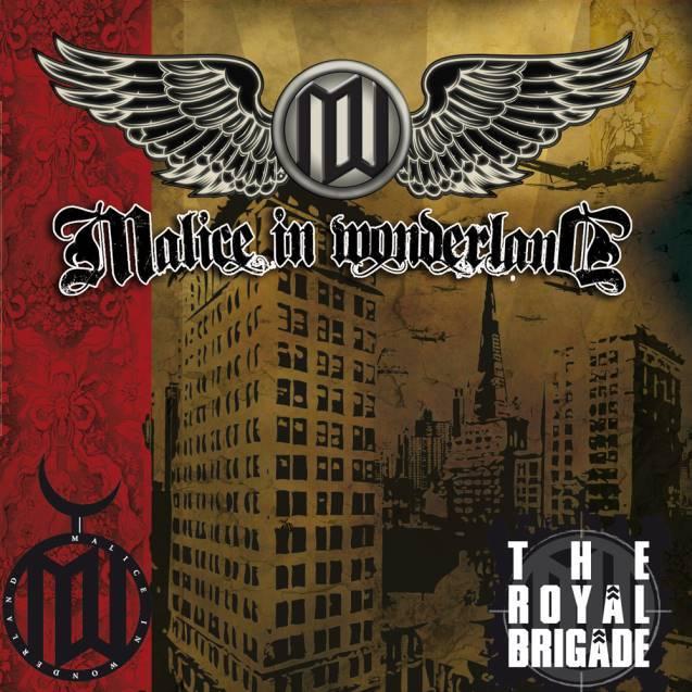 Malice in Wonderland - The Royal Brigade