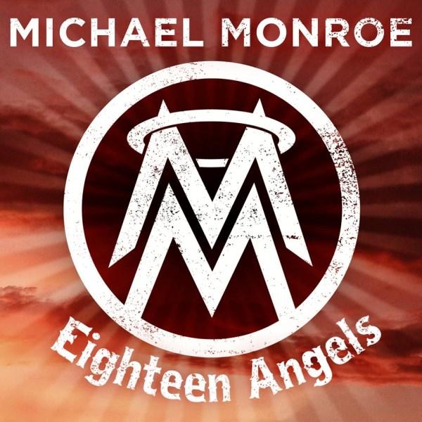 Michael Monroe - Eighteen Angels (single)