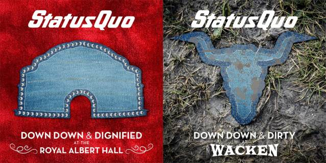 STATUS QUO To Release 'Down Down & Dignified At The Royal Albert Hall' And 'Down Down & Dirty At Wacken'