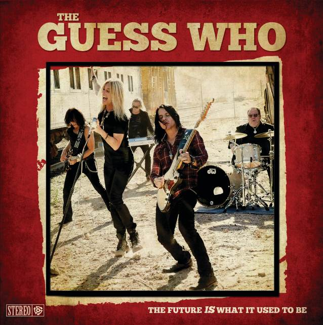 Classic Rock Greats THE GUESS WHO Return With 'The Future Is What It Used To Be'