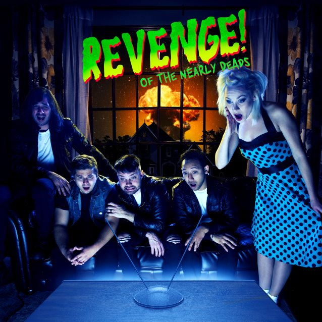 THE NEARLY DEADS To Release 'Revenge Of The Nearly Deads' EP In May