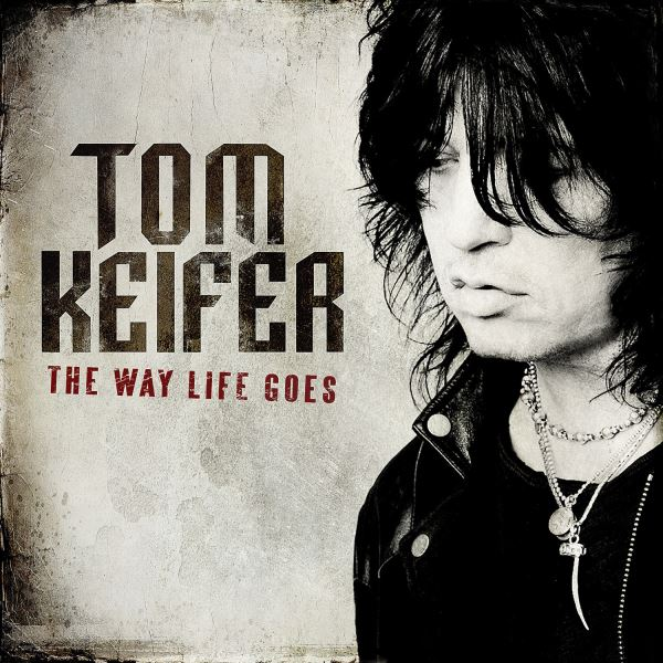 tom-keifer-the-way-life-goes_600