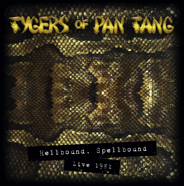 TYGERS OF PAN TANG Feat. JOHN SYKES: 'Hellbound Spellbound Live 1981' Due In December
