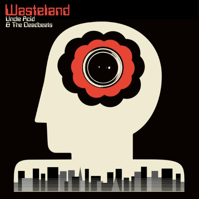 UNCLE ACID & THE DEADBEATS To Release 'Wasteland' Album In October