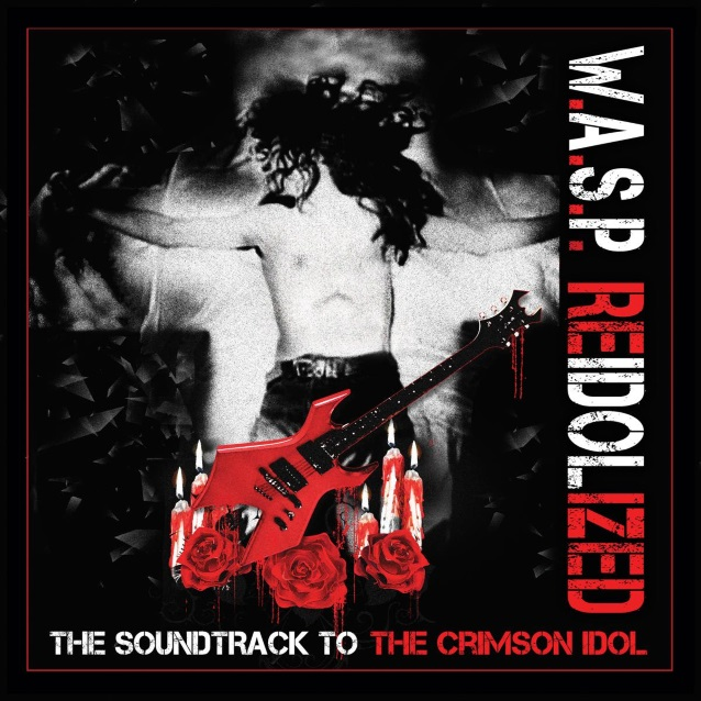W.A.S.P. To Release 'Reidolized (The Soundtrack To The Crimson Idol)' In February
