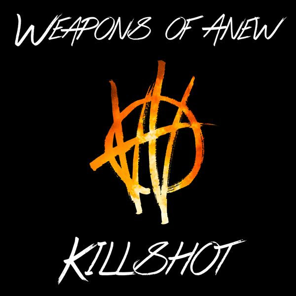 weaponsofanewkillshotsingle